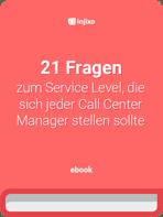 injixo-ebook-21-Fragen-zum-Service-Level-im-Call-Center.png