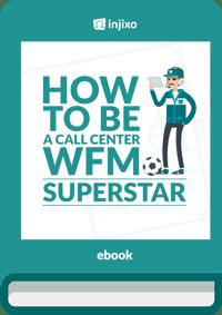 injixo-ebook-how-to-be-a-call-centre-wfm-superstar_Cover