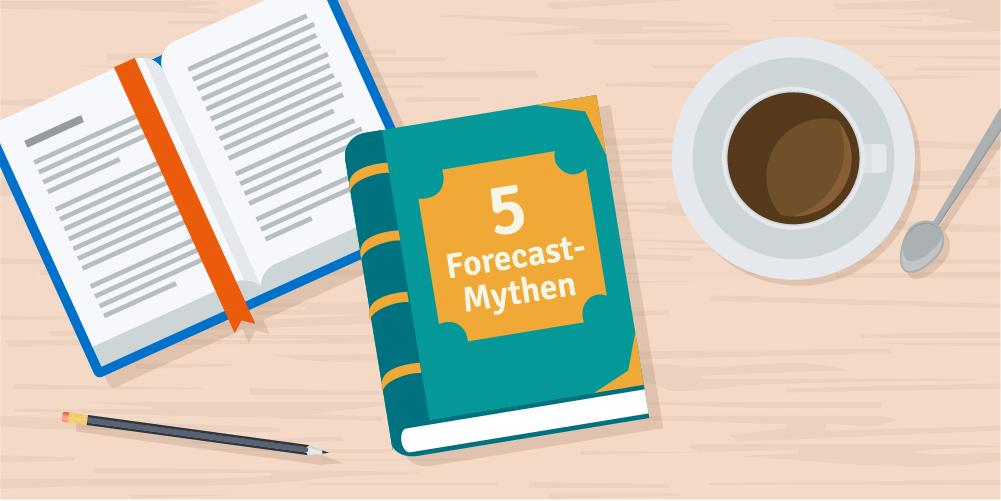 5 Forecasting-Mythen, auf die Du nicht hereinfallen solltest