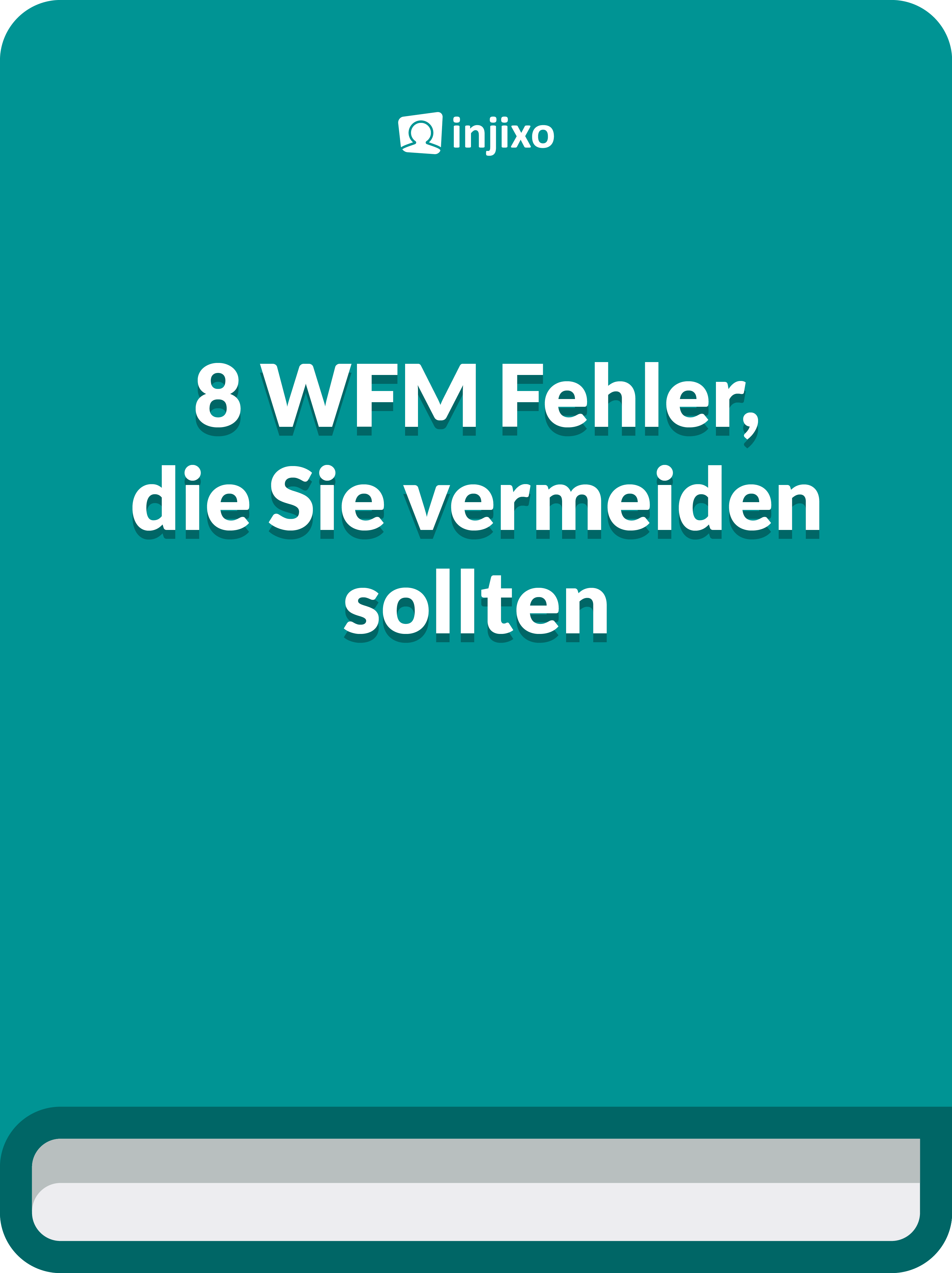 8 WFM-Fehler, die Sie vermeiden sollten
